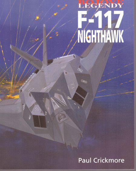 F-117 NIGHTHAWK - Bojové legendy