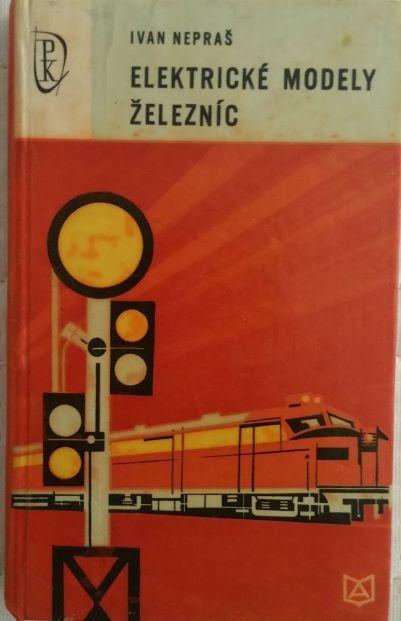 Elekrické modely železníc - Ivan Nepraš