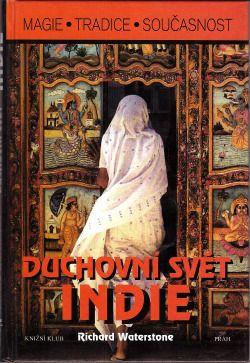 Duchovní svět Indie - Richard Waterstone