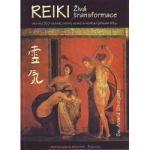 Reiki - Živá transformace