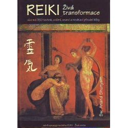 Reiki - Živá transformace - Sw. Anand Shunyam