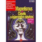 Magnetismus. člověk v tajemném sevření