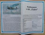 POLIKARPOV I - 153 ČAJKA - Měřítko: 1/72 SMĚR